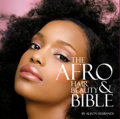 The Afro Hair & Beauty Bible