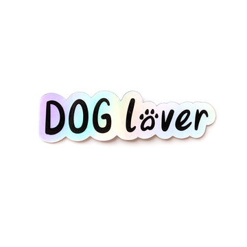 Holographic Dog Lover Sticker