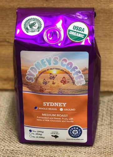 Sydney's Coffee- named after our sweet and wild little girl!