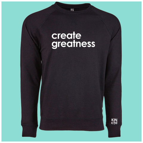 Create Greatness Lightweight Sweat Shirt