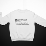 Blacknificent Defined Sweatshirt