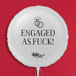 Engaged As Fuck