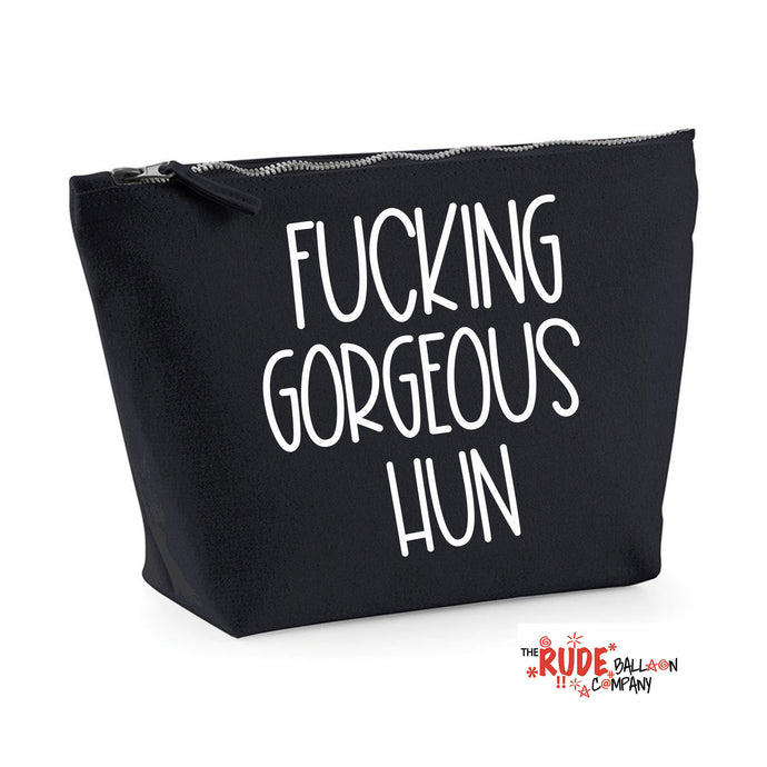 Fucking Gorgeous Hun Make Up Bag