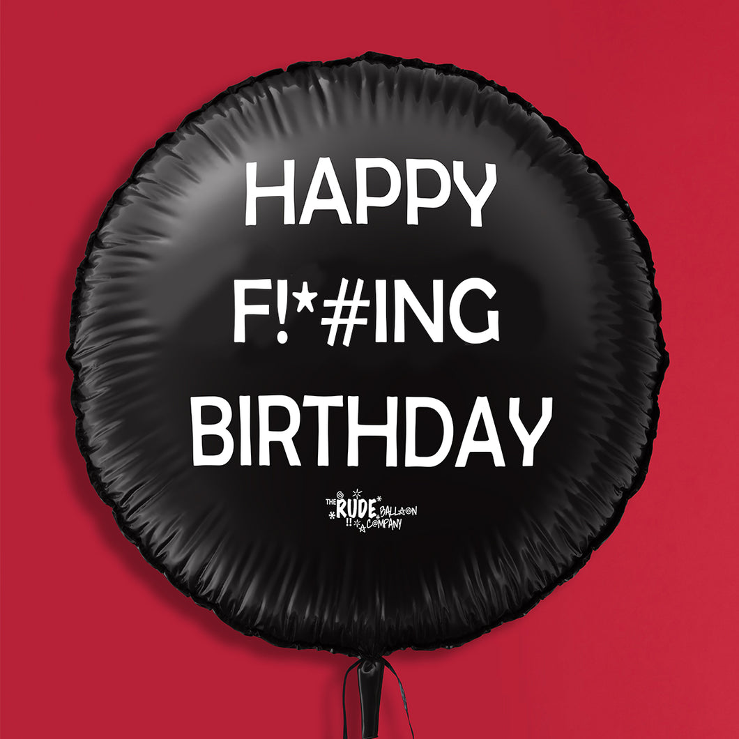 Happy F!*#ING Birthday