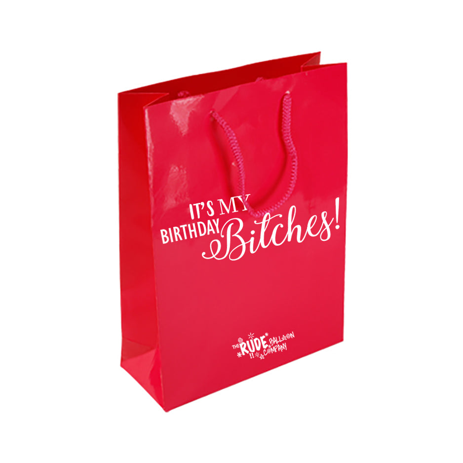 It's My Birthday Bitches Gift Bag