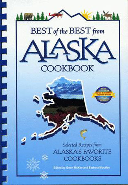 Best of the Best from Alaska Cookbook