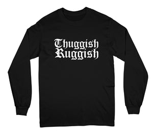 "Thuggish Ruggish White Logo ""Black"" Long Sleeve"