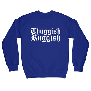 "Thuggish Ruggish ""Royal Blue"" Crewneck"