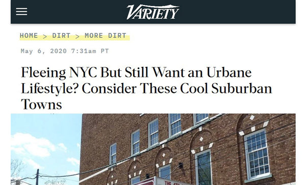 Variety | Fleeing NYC But Still Want an Urbane Lifestyle? Consider These Cool Suburban Towns