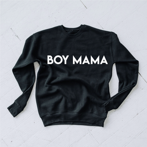 "black crew neck sweater that says ""Boy Mama"""