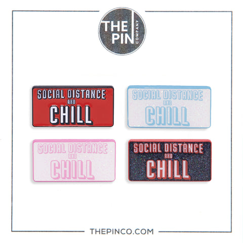 """Social Distance & Chill"" Pin Set"