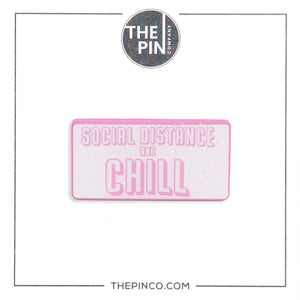 "Social Distance & Chill ""Pin Set"""