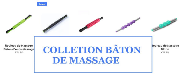 Collection Bâtons de massage