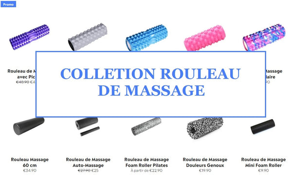 Collection des Rouleaux de Massage