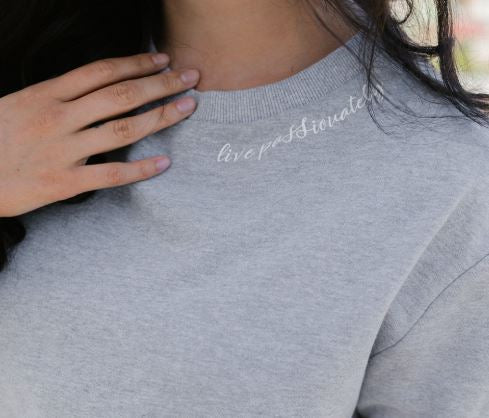 Live Passionately - Grey Sweater