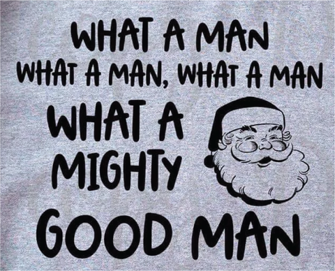 What a Man - Black Ink - Screen Printed Transfer