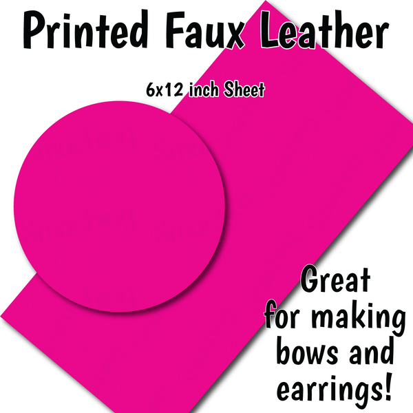 Solid Pink Fuchsia - Faux Leather Sheet (SHIPS IN 3 BUS DAYS)