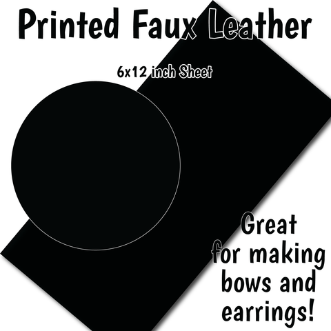 Solid Black - Faux Leather Sheet (SHIPS IN 3 BUS DAYS)