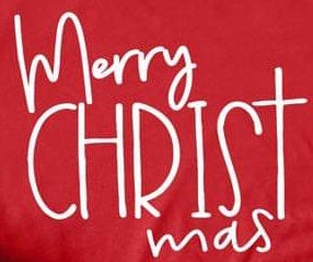 Merry CHRISTmas - White Ink - Screen Printed Transfer