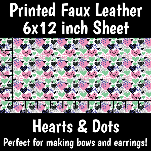 Hearts and Dots - Faux Leather Sheet (SHIPS IN 3 BUS DAYS)