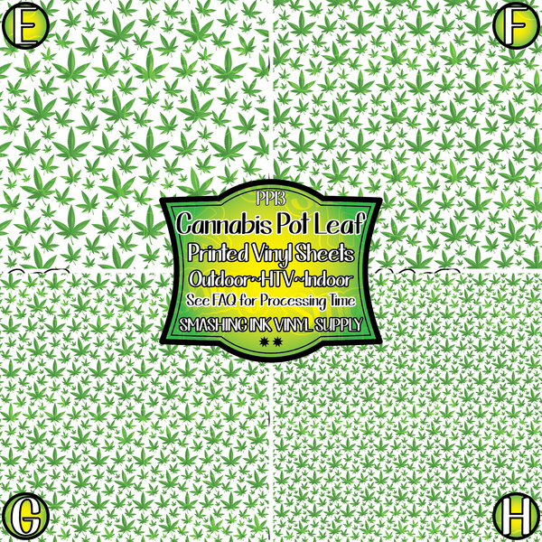 Cannabis Pot Leaf - Pattern Vinyl (READY IN 3 BUS DAYS)