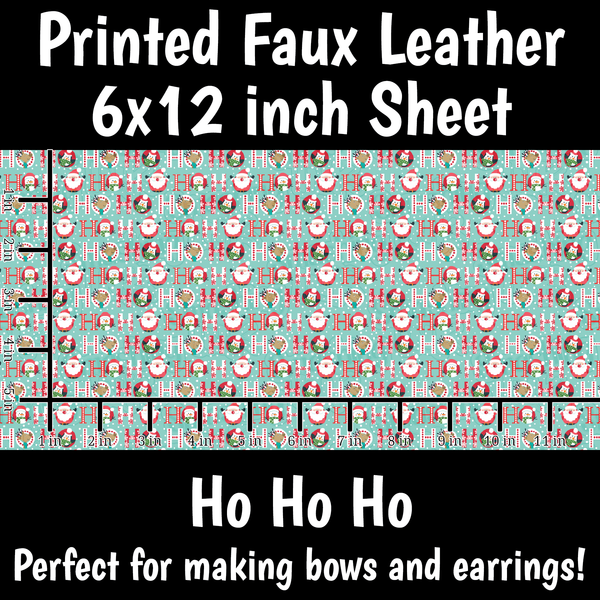 Ho Ho Ho - Faux Leather Sheet (SHIPS IN 3 BUS DAYS)