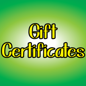 Gift Certificates - Pick Your Amount! Custom
