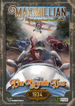 THE GRANDE TOUR - MAXIMILLIAN 1934 RULEBOOK
