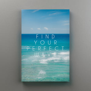 Find Your Perfect Wave