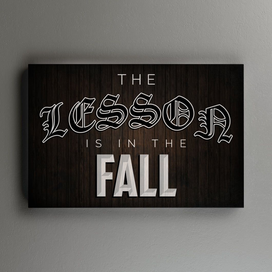The Lesson is in the Fall