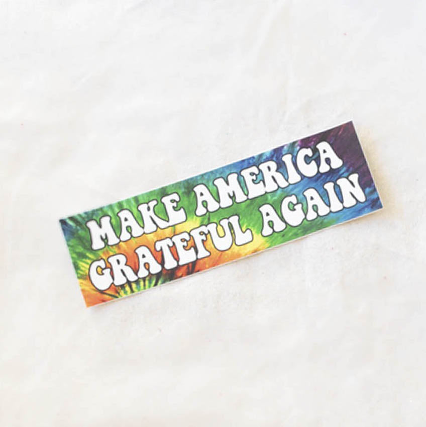 Make America Grateful Again - Sticker Decal