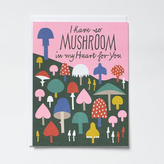 Mushroom In My Heart Card