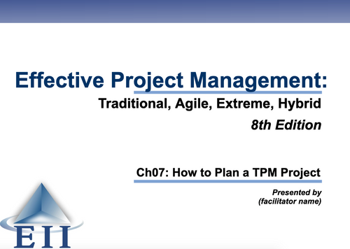 EPM8e Slides Ch07 How to Plan a TPM Project