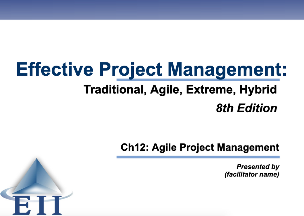 EPM8e Slides Ch12 Agile Project Management