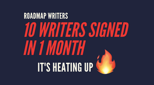10 Writers Signed in 1 Month!