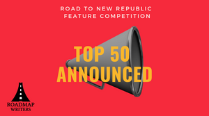 Top 50 - Road to New Republic Feature Competition