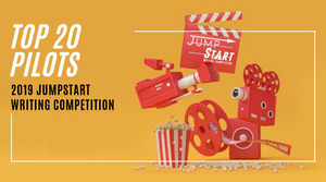 Top 20 Announced - 2019 JumpStart Writing Competition (Pilots)