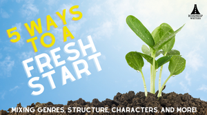 5 Ways To A Fresh Start
