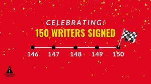 The Road to 150 Writers Signed!