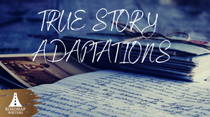 The Truth About True Story Adaptations