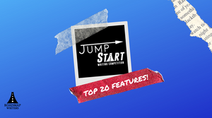 Top 20 Announced - 2020 JumpStart Writing Competition (Features)