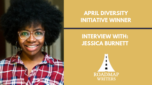 Interview with April Diversity Initiative Winner- Jessica Burnett