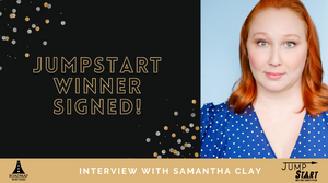 Interview with Samantha Clay - JumpStart Competition Winner & 153rd Writer Signed!