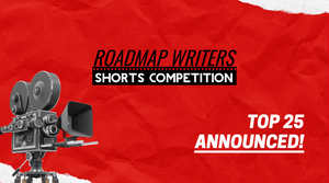 Top 25 Announced - 2020 Roadmap Shorts Competition