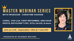 FREE Master Webinar Series with Producer Christine Vachon
