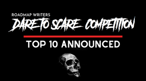 Top 10 Announced - Dare to Scare Competition