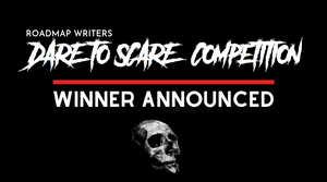 Winner Announced - Dare to Scare Competition