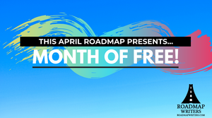 Roadmap Writers' Month of Free in April!