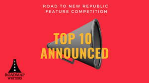 Top 10 - Road to New Republic Feature Competition