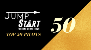 Top 50 Pilots - 2018 JumpStart Writing Competition